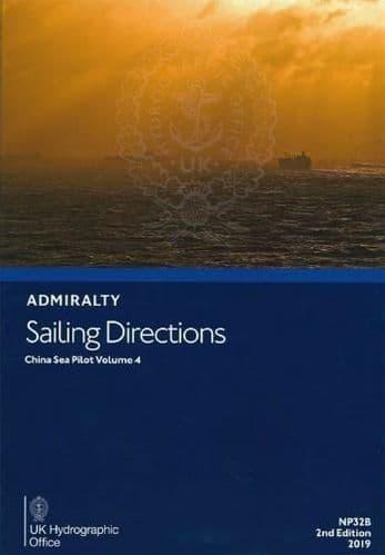 NP32B - Admiralty Sailing Directions: China Sea Pilot Volume 4 ( 2nd Edition )